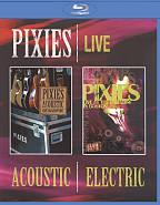 Pixies: Live - Acoustic and Electric