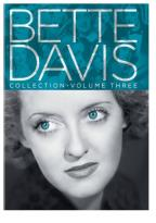 Bette Davis Collection - Volume 3