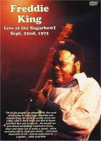 Freddie King - Live at the Sugarbowl, Sept 22nd, 1972