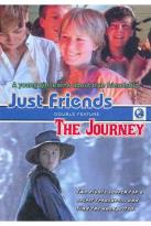 Just Friends/The Journey