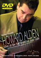 Howard Alden - Live At The Smithsonian Jazz Cafe