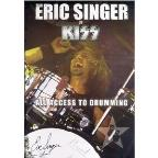 Eric Singer of Kiss - All Access to Drumming
