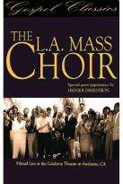 L.A. Mass Choir - The L.A. Mass Choir