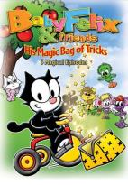 Baby Felix & Friends - Vol. 1: His Magic Bag of Tricks