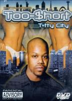 Too Short - Titty City