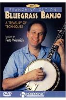 Branching Out on Bluegrass Banjo 1 - A Treasury of Techniques