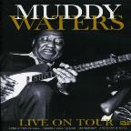 Muddy Waters: Live on Tour