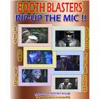 Booth Blasters:Rip Up The Mic
