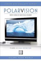 Vision DVD Gallery Series - Polarvision
