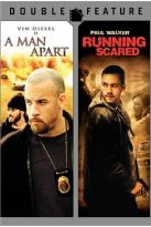 Man Apart/Running Scared
