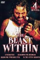 Beast Within - Four Movie Set