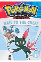 Pokemon Advanced Battle - Vol. 10: Hail to the Chef!