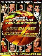 Outside The Ropes Presents - Life In The Fast Lane
