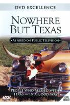 Nowhere But Texas