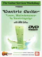 Guitar Services Workshop: Electric Guitar Care, Maintenance & Restringing