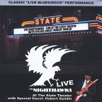 Nighthawks-Live At The State Theater