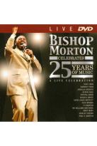 Bishop Paul S. Morton: Celebrates 25 Years of Music