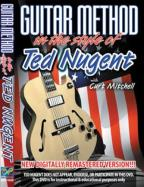 Guitar Method In The Style Of Ted Nugent