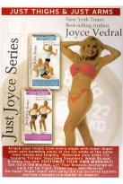 Joyce Vedral: Just Thighs & Just Arms Fat Burning Workout