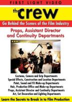 Crew: Behind The Scenes Of The Film Industry: Props, Assistant Director, Continuity