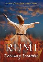 Rumi - Turning Ecstatic