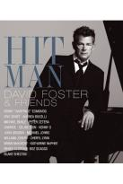 David Foster - Hit Man: David Foster &amp; Friends
