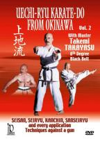 Uechi - Ryu Karate - Do from Okinawa, Vol. 2: Techniques Against a Gun