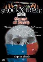 Shock-X-Treme Vol 3 - Gangs of Death