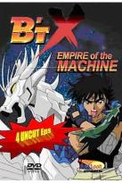 BTX: Empire Of The Machine