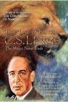 Life and Faith of C.S. Lewis - The Magic Never Ends