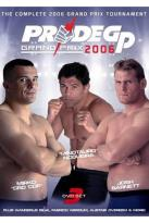 Pride Fighting Championships: Grand Prix 2006