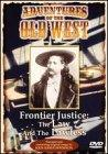Adventures Of The Old West - Frontier Justice:The Law/The Lawless