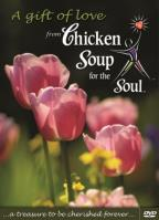 Chicken Soup for the Soul - A Gift of Love