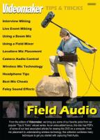 Videomaker Tips & Tricks: Field Audio