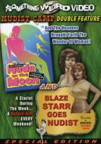 Nude On The Moon & Blaze Starr Goes Nudist
