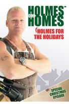 Holmes On Homes - Holmes For The Holidays