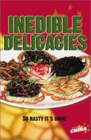 Inedible Delicacies