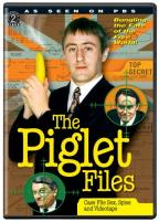 Piglet Files 3: Case File Sex, Spies and Videotape
