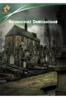 Travel Channel - Paranormal Destinations