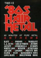This is 80's Hair Metal
