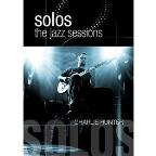 Charlie Hunter: Solos - The Jazz Sessions