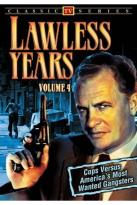 Lawless Years, Vol. 4