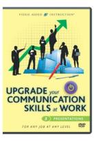Upgrade Your Communication Skills at Work: Presentations