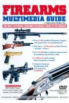 Firearms Multimedia Guide