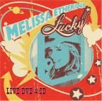 Melissa Etheridge - Lucky Live