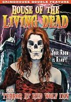 Grindhouse Double Feature: House of Living Dead/Terror at the Red Wolf Inn