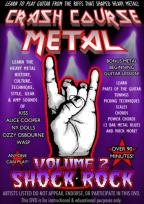 Crash Course Metal - Vol. 2: Shock Rock