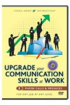 Upgrade Your Communication Skills at Work: Phone Calls & Messages