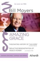 Amazing Grace With Bill Moyers