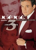Jose Jose - Biografia en Cancion: Vol. 3 - 1984 - 2004